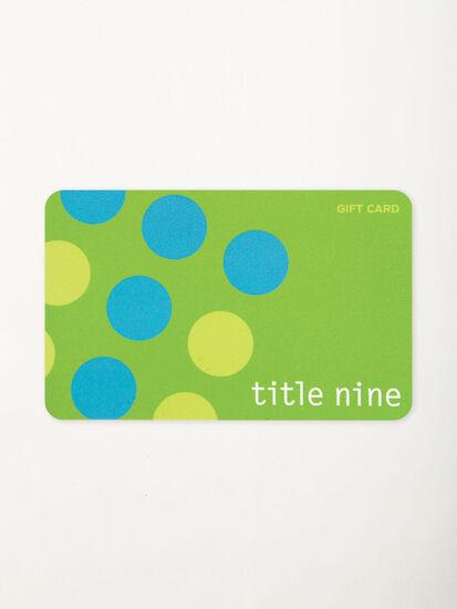 Title Nine Gift Card: Image 4